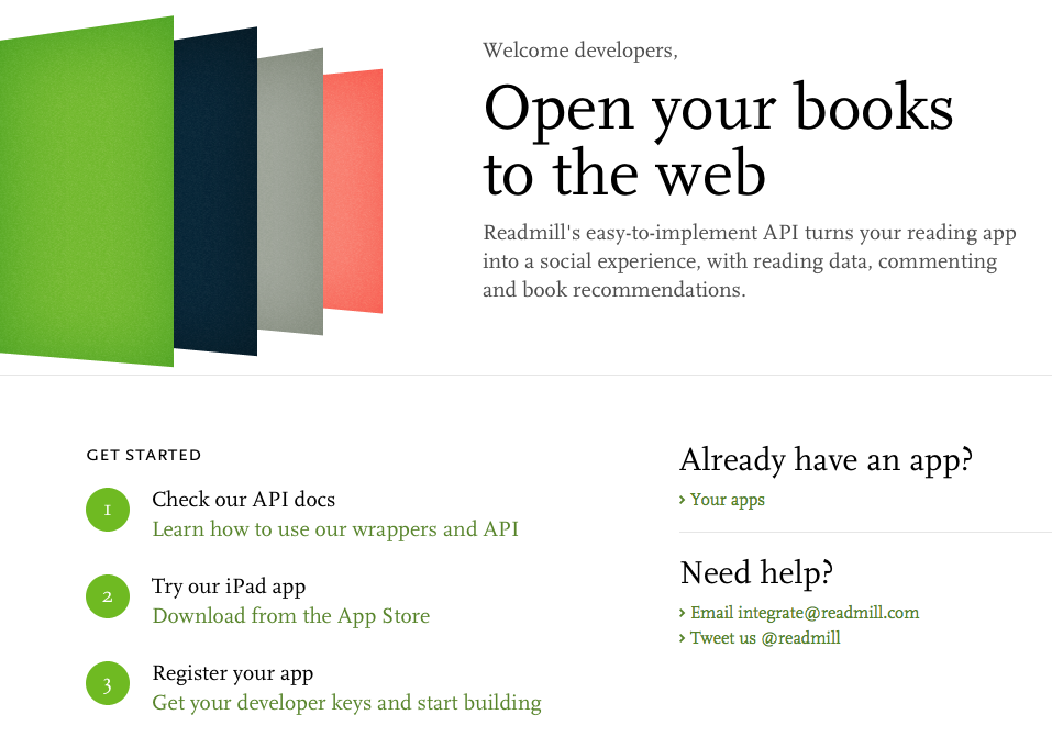 Screenshot of Readmill dev page, which reads Welcome developers, Open your books to the web. Readmill's easy-to-implement API turns your reading app into a social experience, with reading data, commenting and book recommendations.